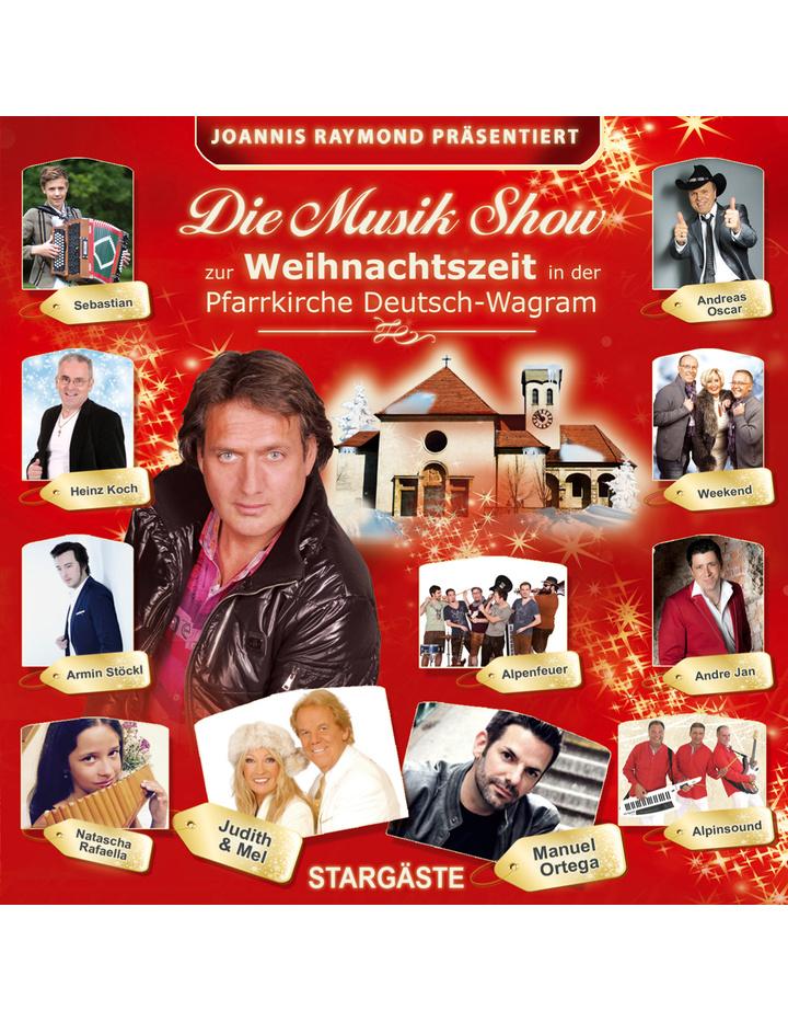 Joannis Raymond Präsentiert Die Musik Show Zur Weihnachtszeit 2017